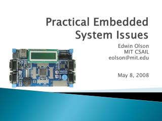Practical Embedded System Issues