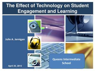 The Effect of Technology on Student Engagement and Learning