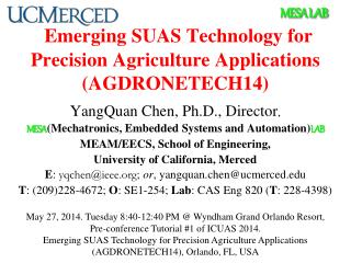 Emerging SUAS Technology for Precision Agriculture Applications (AGDRONETECH14)