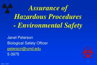 Assurance of Hazardous Procedures - Environmental Safety