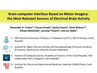 Brain-computer Interface Based on Motor Imagery: