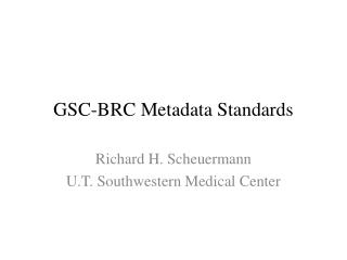 GSC-BRC Metadata Standards