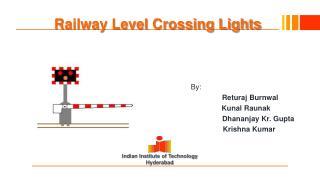 Railway Level Crossing Lights