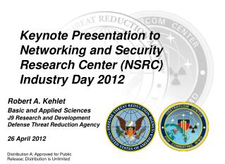 Keynote Presentation to  Networking and Security Research Center (NSRC) Industry Day 2012