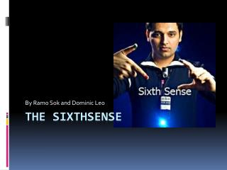The  Sixthsense