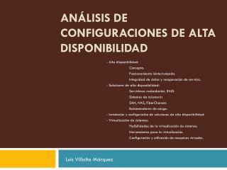 Análisis de configuraciones de alta disponibilidad