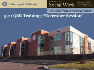"521: QSR Training: ""Refresher Session"""