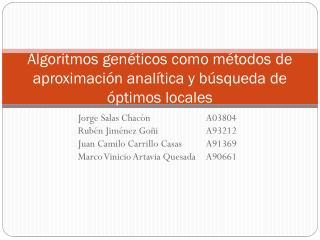 Algoritmos genéticos como métodos de aproximación analítica y búsqueda de óptimos locales