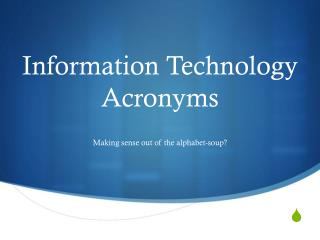 Information Technology Acronyms