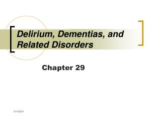 Delirium, Dementias, and Related Disorders