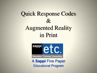 Quick Response Codes & Augmented Reality in Print