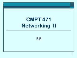 CMPT 471 Networking  II