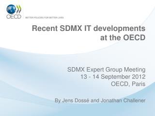 Recent SDMX IT developments at the OECD