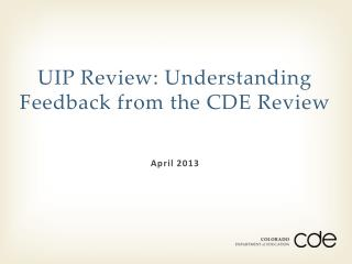 UIP Review: Understanding Feedback from the CDE Review