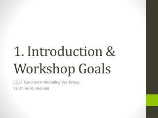 1. Introduction & Workshop Goals
