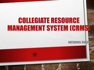 Collegiate Resource Management System (CRMS)