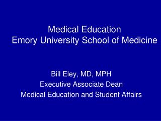 Medical Education Emory University School of Medicine