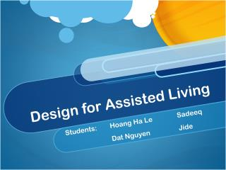 Design for Assisted Living