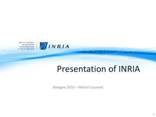 Presentation  of INRIA
