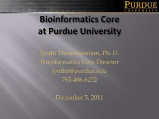 Bioinformatics Core at Purdue University