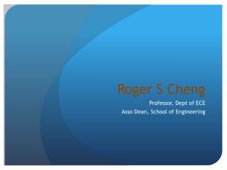 Roger S Cheng