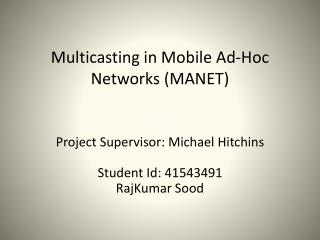 Multicasting in Mobile Ad-Hoc  Networks (MANET)