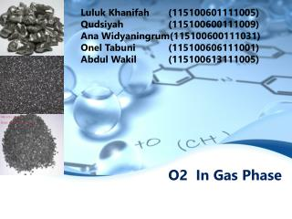 O2  In Gas Phase