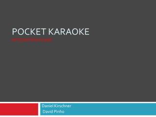 Pocket Karaoke Integration PLANS