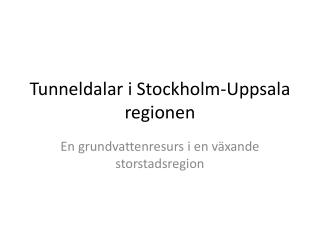 Tunneldalar i Stockholm-Uppsala regionen