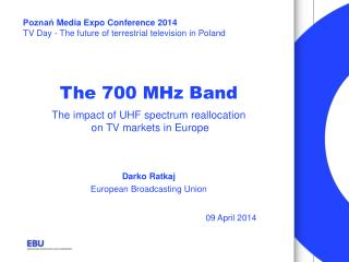 The 700 MHz Band