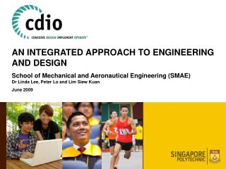 An Integrated Approach to Engineering and Design