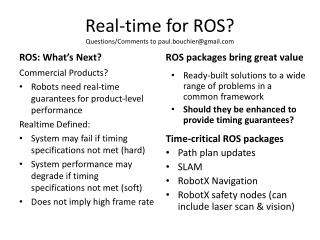 Real-time for ROS? Questions/Comments to paul.bouchier@gmail