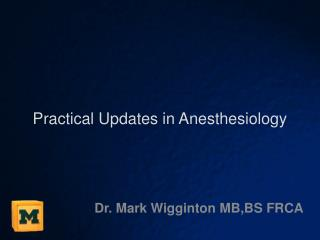 Practical Updates in  Anesthesiology