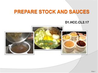 PREPARE STOCK AND SAUCES
