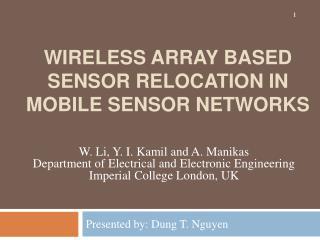 Wireless Array Based Sensor Relocation in Mobile Sensor Networks