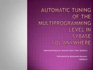 Automatic Tuning  of the MULTIPROGRAMMING LEVEL in  Sybase  SQL Anywhere