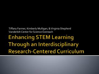 Enhancing STEM Learning Through an Interdisciplinary Research-Centered Curriculum