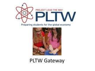 PLTW Gateway