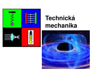 Technick� mechanika