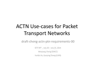 ACTN Use-cases for Packet Transport Networks