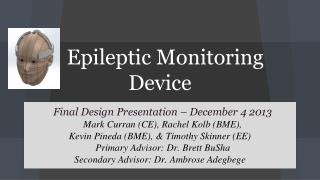 Epileptic Monitoring Device