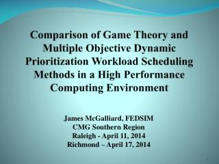 James  McGalliard ,  FEDSIM CMG Southern Region Raleigh - April  11,  2014