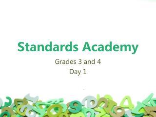 Standards Academy