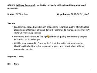AEAS-3:   Military Personnel :  Institution properly utilizes its military personnel resources.