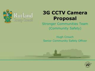 3G CCTV Camera Proposal