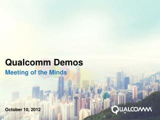 Qualcomm Demos