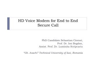 HD Voice Modem for End to End Secure Call