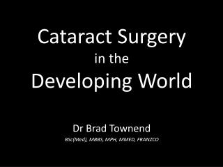 Cataract Surgery in the Developing World