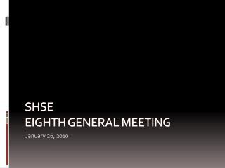 01.26.10 - General Meeting