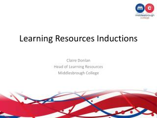 Learning Resources Inductions